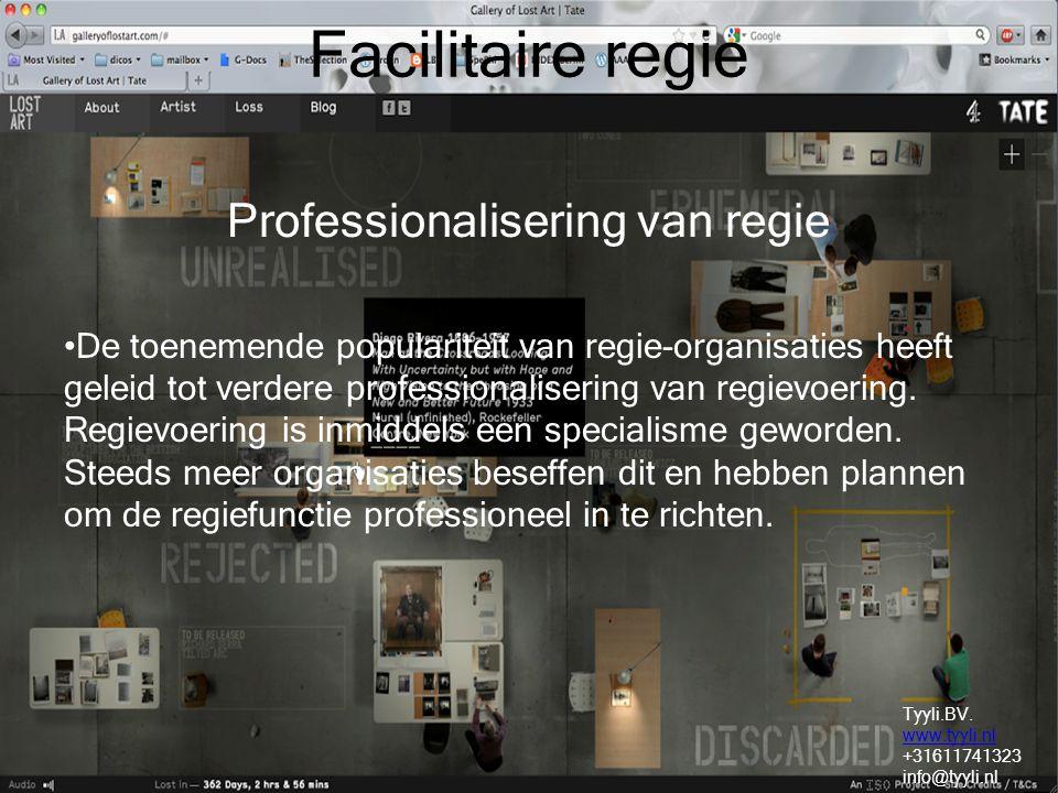 Facilitaire regie Professionalisering van regie De toenemende populariteit van regie-organisaties heeft geleid tot verdere professionalisering van regievoering.