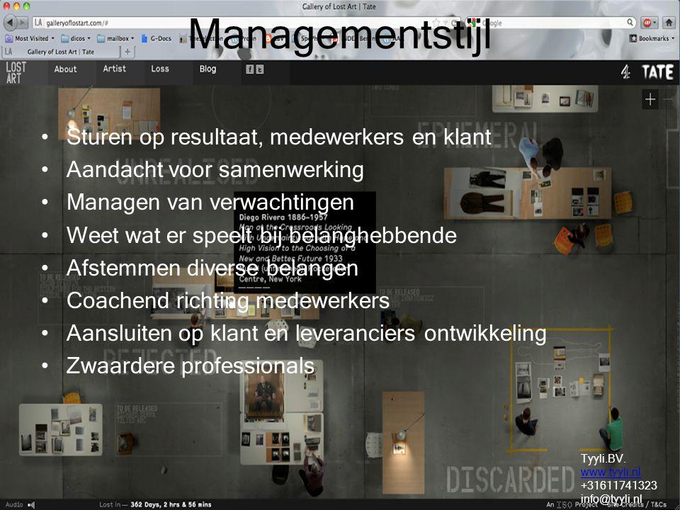 Managementstijl Sturen op resultaat, medewerkers en klant Aandacht voor samenwerking Managen van verwachtingen Weet wat er speelt bij belanghebbende A