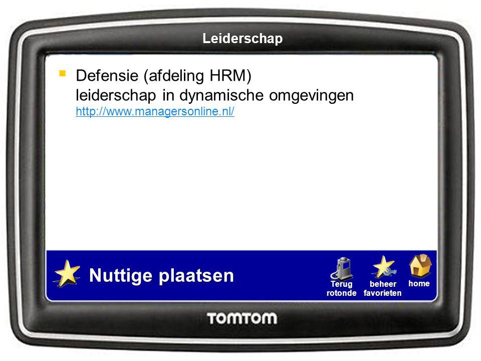 homebeheerfavorietenTerugrotonde  Defensie (afdeling HRM) leiderschap in dynamische omgevingen http://www.managersonline.nl/ http://www.managersonlin