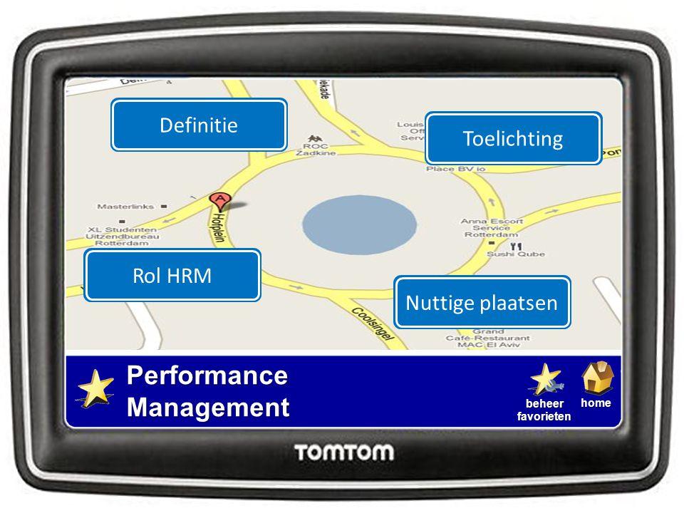 homebeheerfavorietenTerugrotonde Definitie  Performance Management is het sturen van een organisatie en haar medewerkers op concrete vooraf overeengekomen doelstellingen. Performance Management