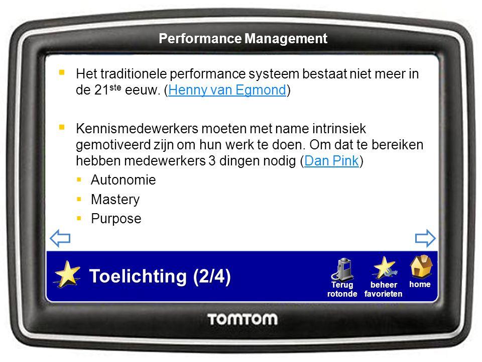 homebeheerfavorietenTerugrotonde  Het traditionele performance systeem bestaat niet meer in de 21 ste eeuw. (Henny van Egmond)Henny van Egmond  Kenn