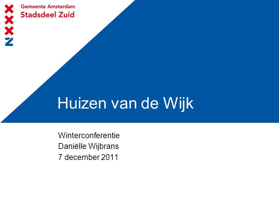 Huizen van de Wijk Winterconferentie Daniëlle Wijbrans 7 december 2011
