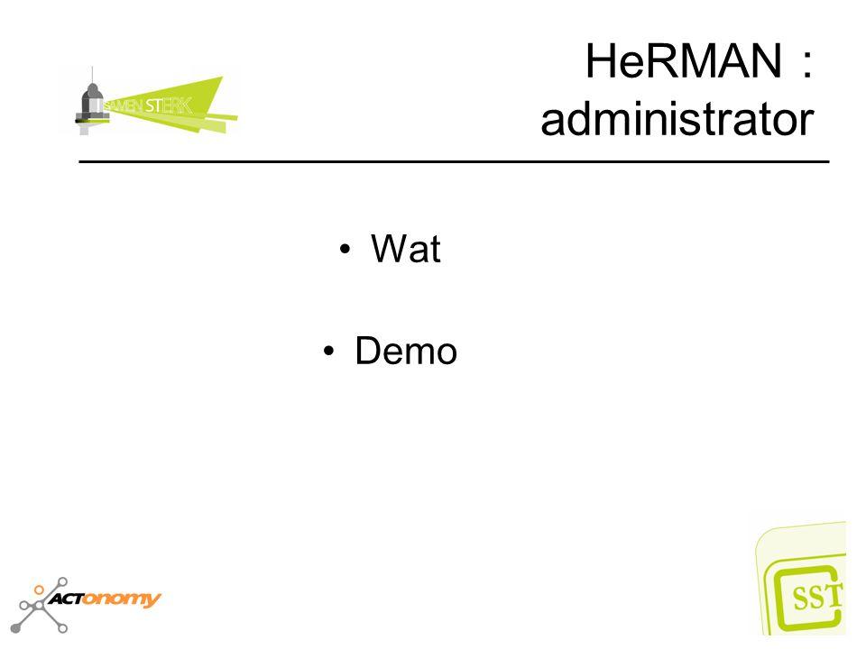 HeRMAN : administrator Wat Demo