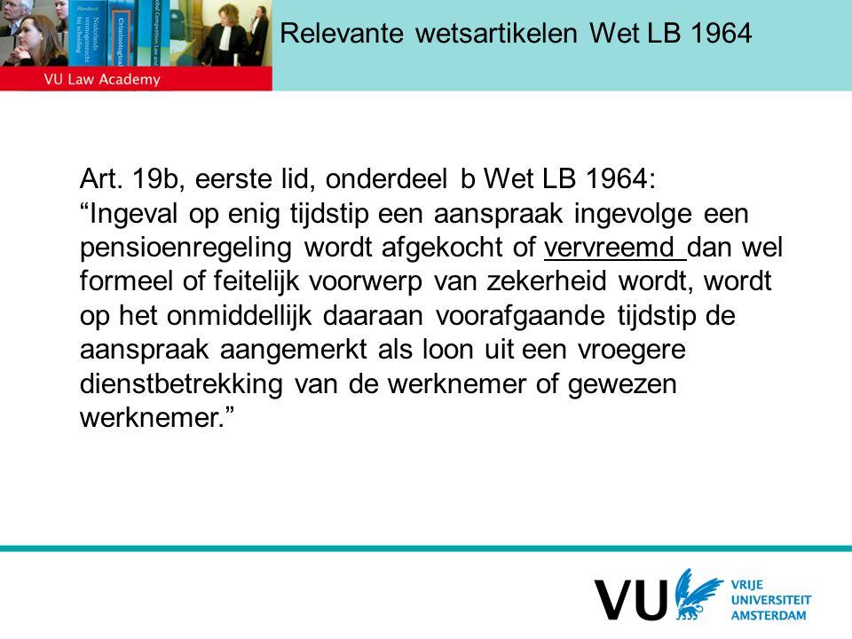 Relevante wetsartikelen Wet LB 1964 Art.