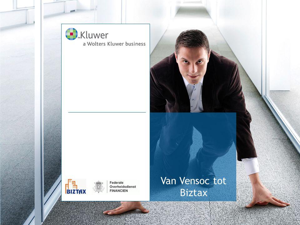 Van Vensoc tot Biztax in de praktijk Elektronische aangifte in de vennootschapsbelasting Nieuwe functionaliteiten —Online —Berekening —Consultatie —Meerdere aangiften per keer indienen