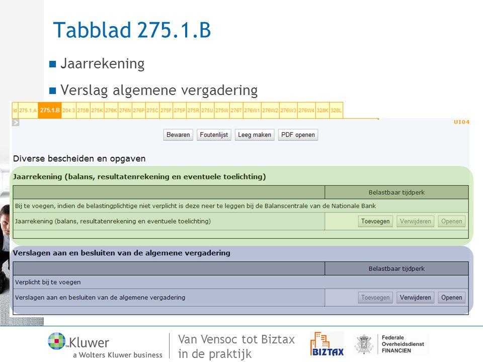 Van Vensoc tot Biztax in de praktijk Tabblad 275.1.B Jaarrekening Verslag algemene vergadering