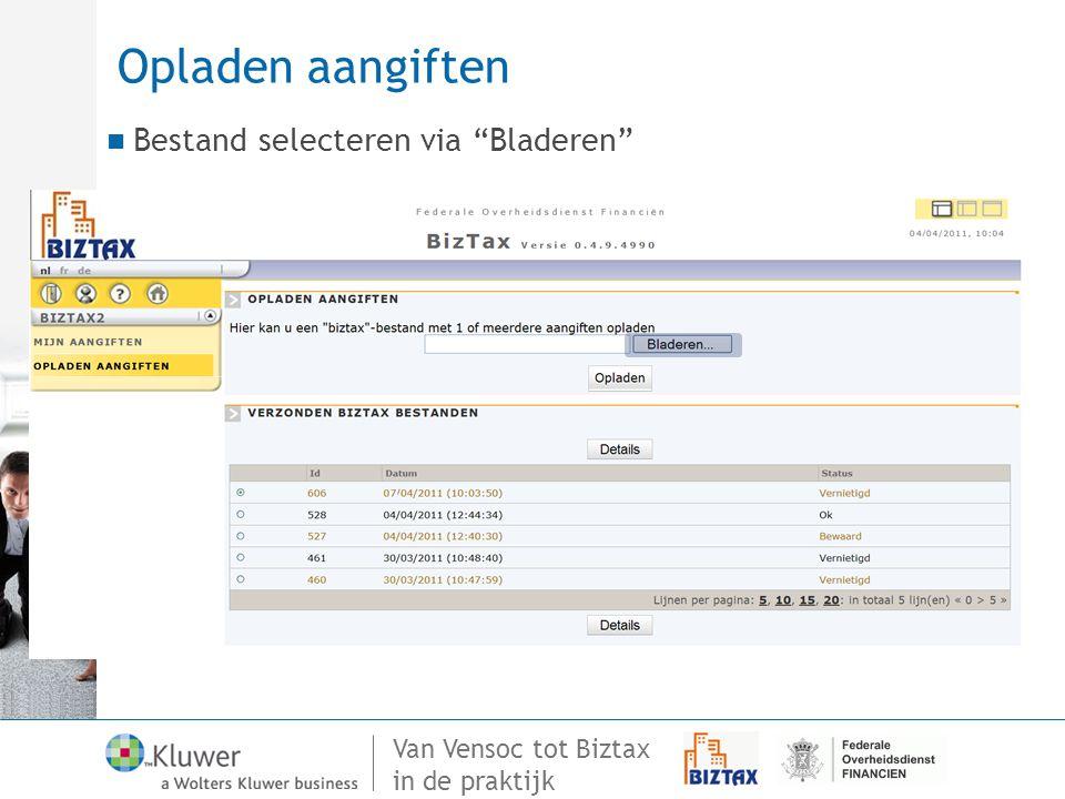 """Van Vensoc tot Biztax in de praktijk Opladen aangiften Bestand selecteren via """"Bladeren"""""""