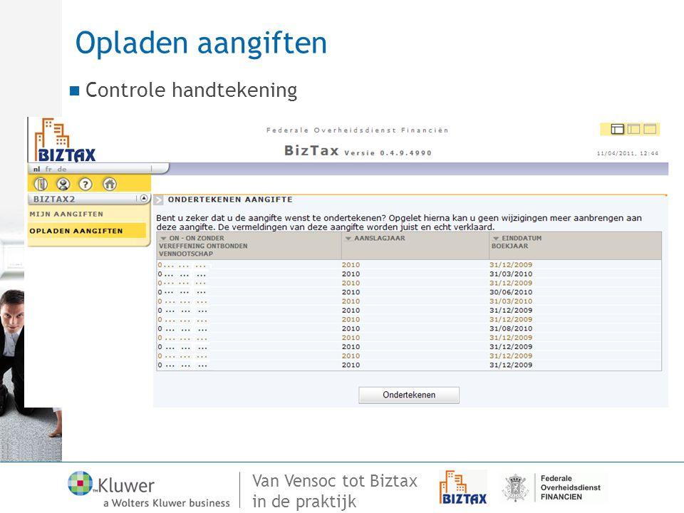 Van Vensoc tot Biztax in de praktijk Opladen aangiften Controle handtekening