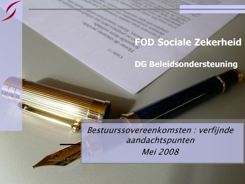 Bestuursovereenkomsten : informatie & basisvragen Pagina 2 Inhoud Voor meer info : –Tom Auwers : tom.auwers@minsoc.fed.betom.auwers@minsoc.fed.be –Amaury Legrain : amaury.legrain@minsoc.fed.beamaury.legrain@minsoc.fed.be FOD Sociale Zekerheid, Victor Horta Plein, 40/20, 1060 Brussel – 02/528.63.12 BasisvragenPagina's 1.