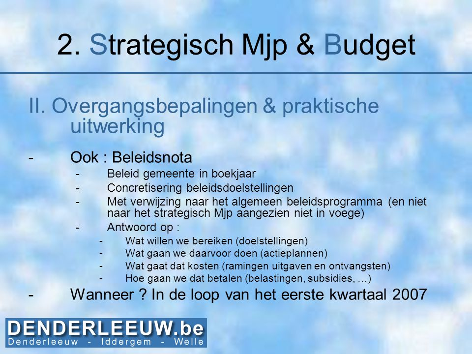 2.Strategisch Mjp & Budget III. To Do -Opmaak 'beleidsnota' cfr.