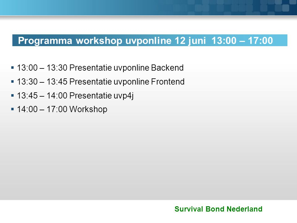 Survival Bond Nederland Uvponline frontend: look en feel aanpasbaar via uploads en style sheet