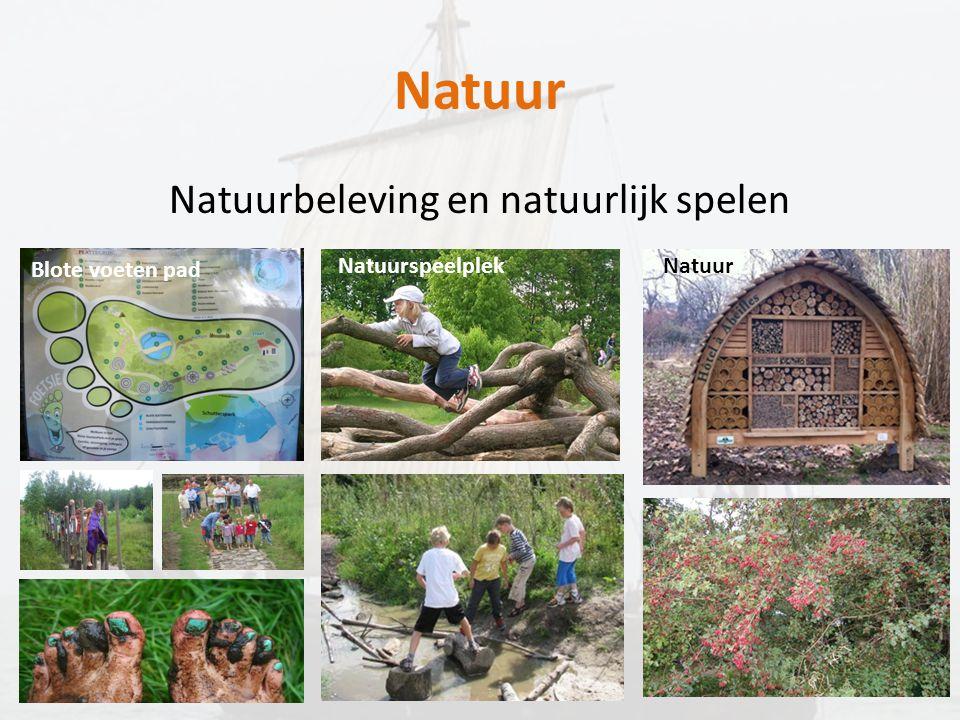 Natuur Natuurbeleving en natuurlijk spelen Blote voeten pad NatuurspeelplekNatuur