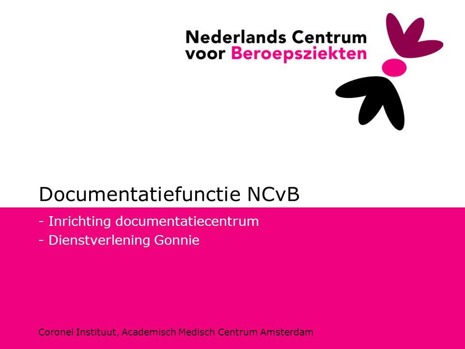 Coronel Instituut, Academisch Medisch Centrum Amsterdam Documentatiefunctie NCvB - Inrichting documentatiecentrum - Dienstverlening Gonnie