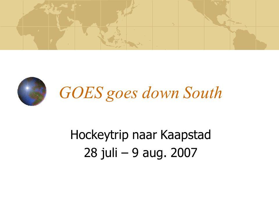 DAG 1: Zaterdag 28 July VLIEGREIS naar Kaapstad KL 897 (met KLM) Bus-reis vanaf Goes, vertrek 5.15 uur !!.