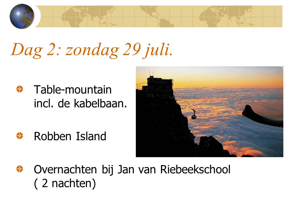 Dag 2: zondag 29 juli. Table-mountain incl. de kabelbaan.