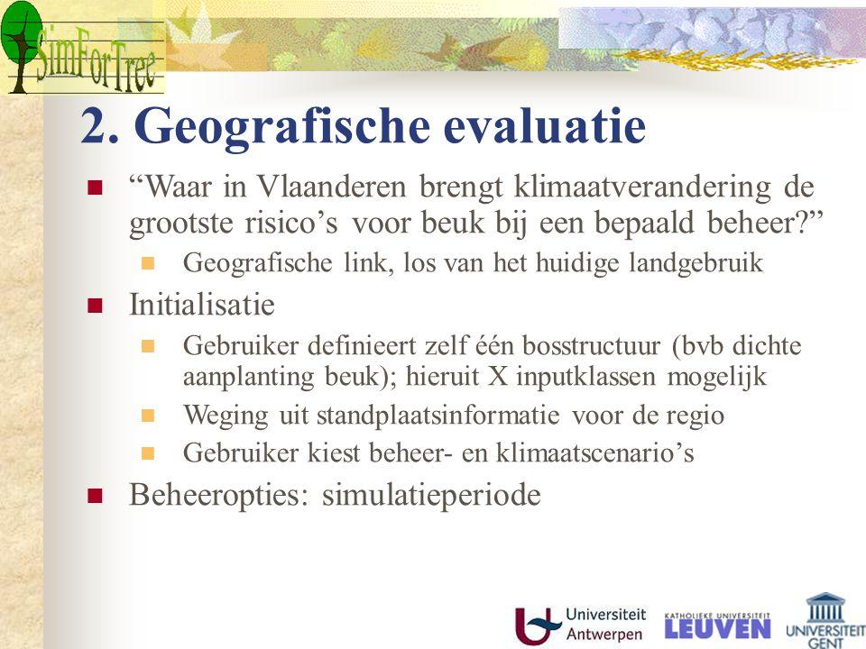 """2. Geografische evaluatie """"Waar in Vlaanderen brengt klimaatverandering de grootste risico's voor beuk bij een bepaald beheer?"""" Geografische link, los"""