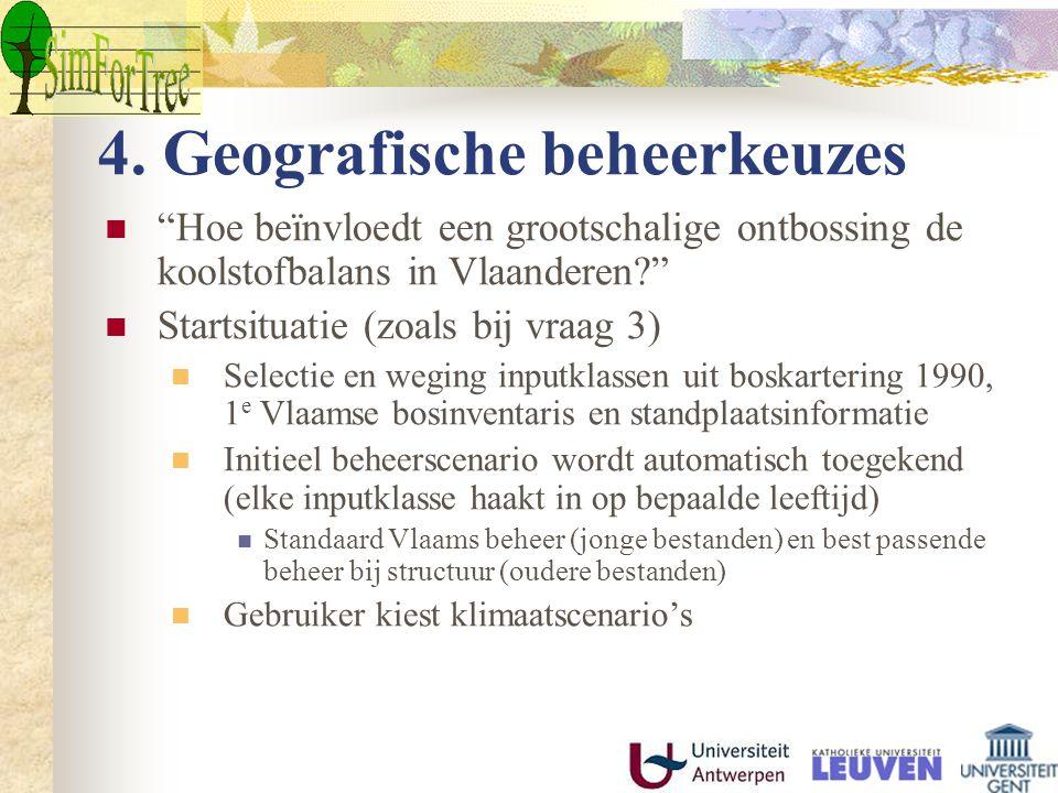 """4. Geografische beheerkeuzes """"Hoe beïnvloedt een grootschalige ontbossing de koolstofbalans in Vlaanderen?"""" Startsituatie (zoals bij vraag 3) Selectie"""
