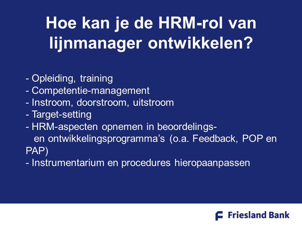 Hoe kan je de HRM-rol van lijnmanager ontwikkelen.