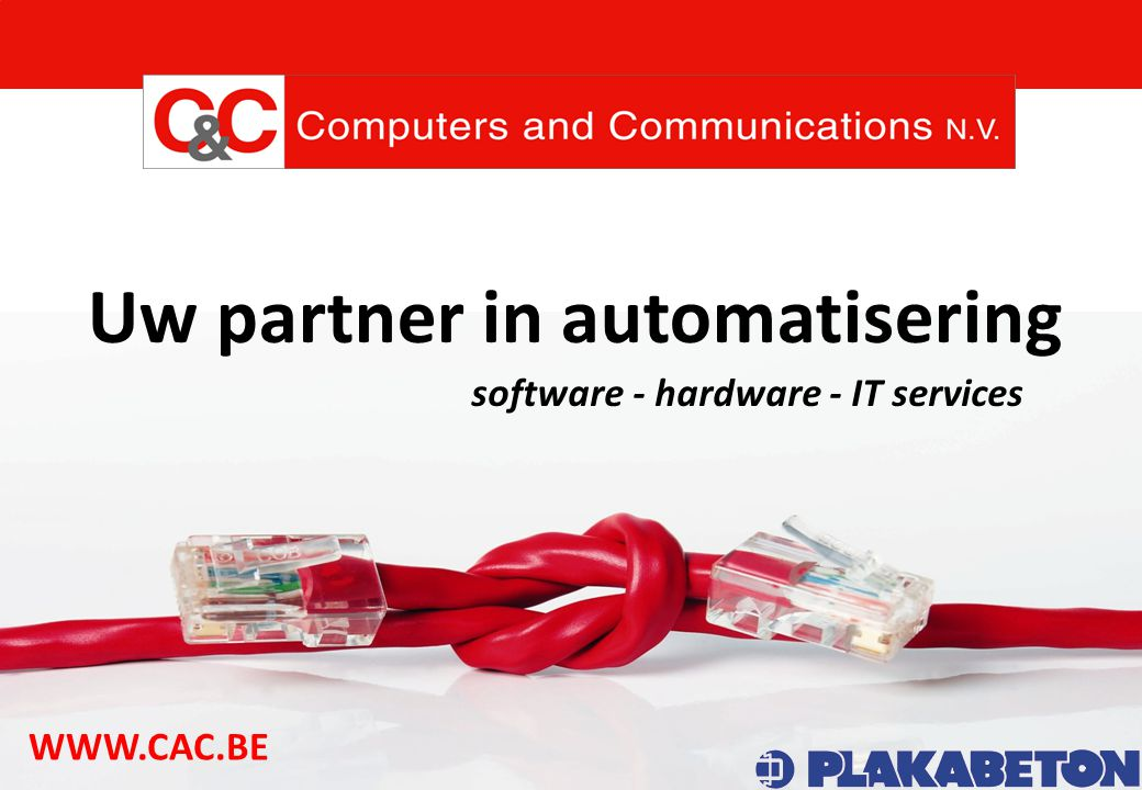 WWW.DIAS.BE Uw partner in automatisering software - hardware - IT services WWW.CAC.BE