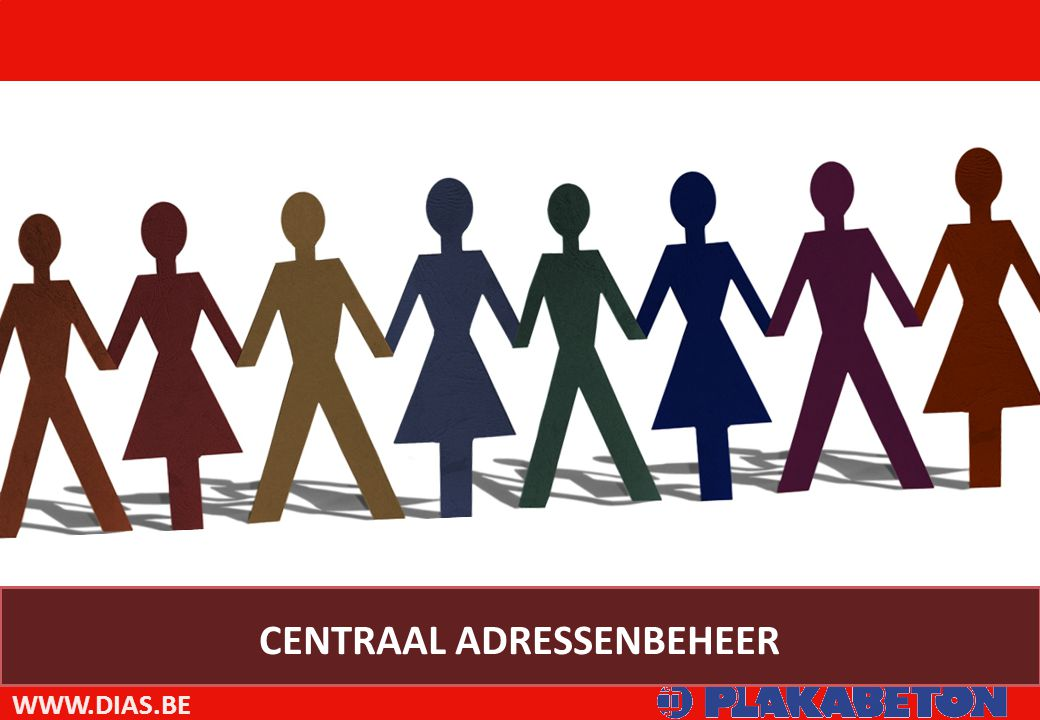WWW.DIAS.BE CENTRAAL ADRESSENBEHEER