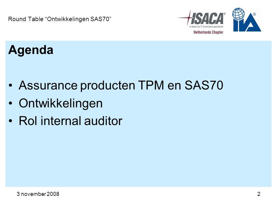 3 november 20083 RT Ontwikkelingen SAS70 Third Party Mededeling (TPM) Assurance rapport, komt voor in uitbestedingsituaties TPM is niet terug te vinden in de bestaande regelgeving van de beroepsorganisaties van accountants en IT-auditors TPM wordt in opdracht van de gebruikers organisatie (uitbestedende organisatie) of de service provider (dienstverlener) uitgevoerd Tijdens de contractonderhandelingen wordt het beschikbaar stellen van een TPM door de dienstverlener overeengekomen Twee soorten TPM: TPM over opzet & bestaan en TPM over opzet, bestaan & werking
