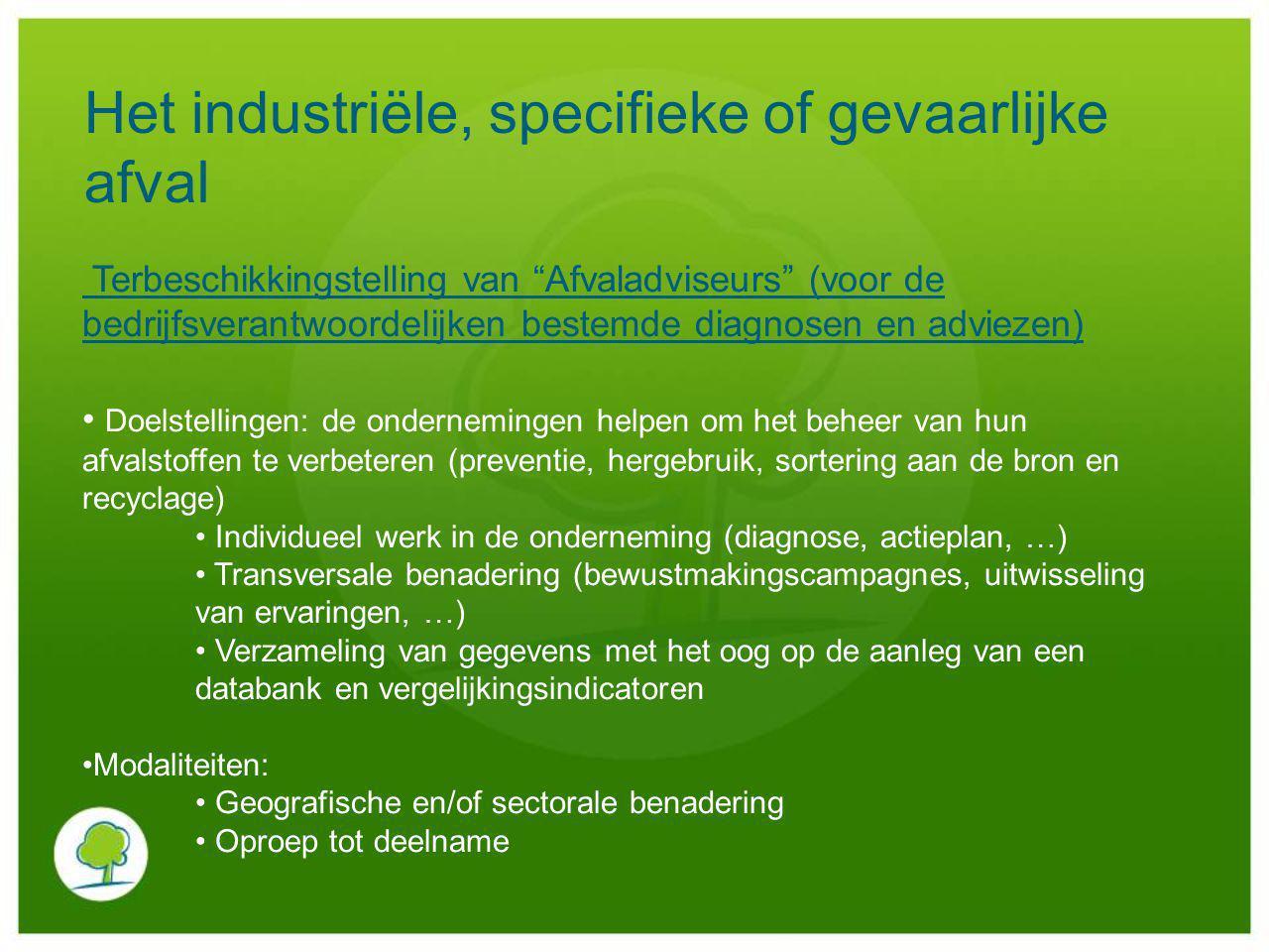 """Het industriële, specifieke of gevaarlijke afval Terbeschikkingstelling van """"Afvaladviseurs"""" (voor de bedrijfsverantwoordelijken bestemde diagnosen en"""