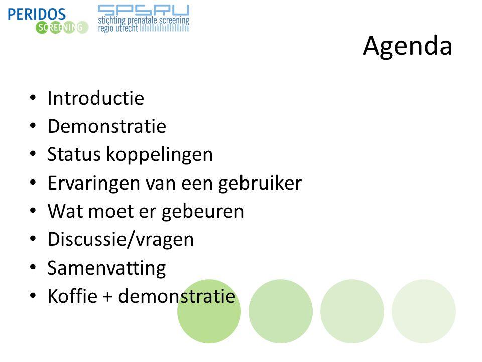 Agenda Introductie Demonstratie Status koppelingen Ervaringen van een gebruiker Wat moet er gebeuren Discussie/vragen Samenvatting Koffie + demonstrat
