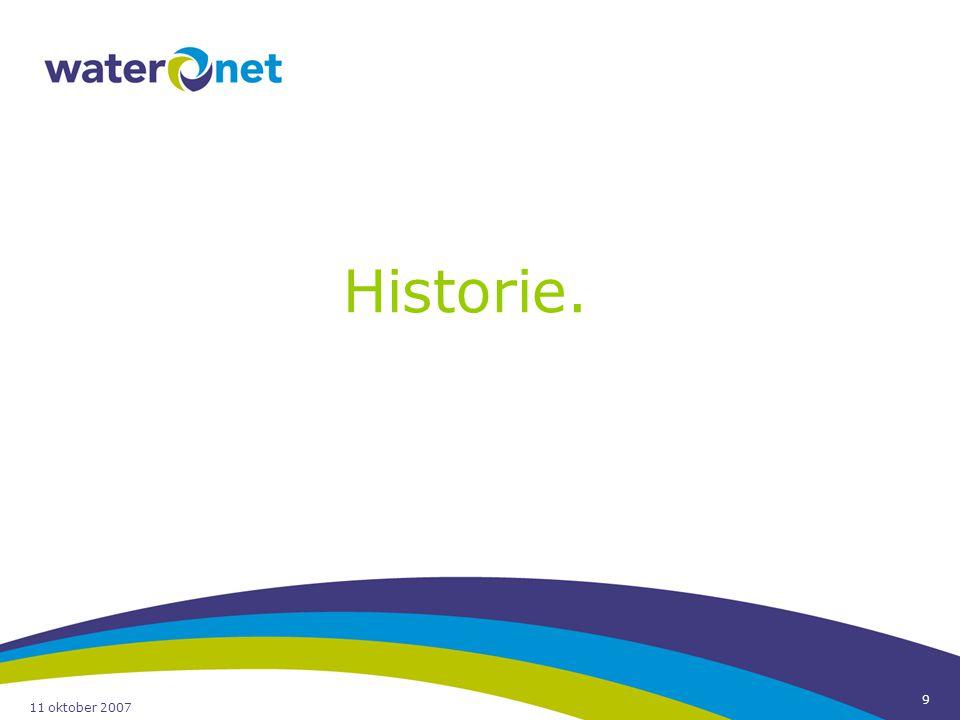 11 oktober 2007 9 Historie.