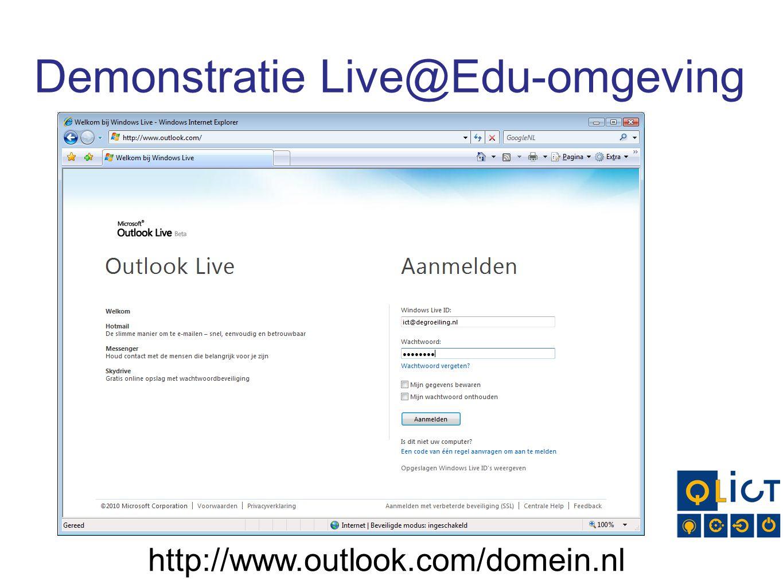 Demonstratie Live@Edu-omgeving http://www.outlook.com/domein.nl