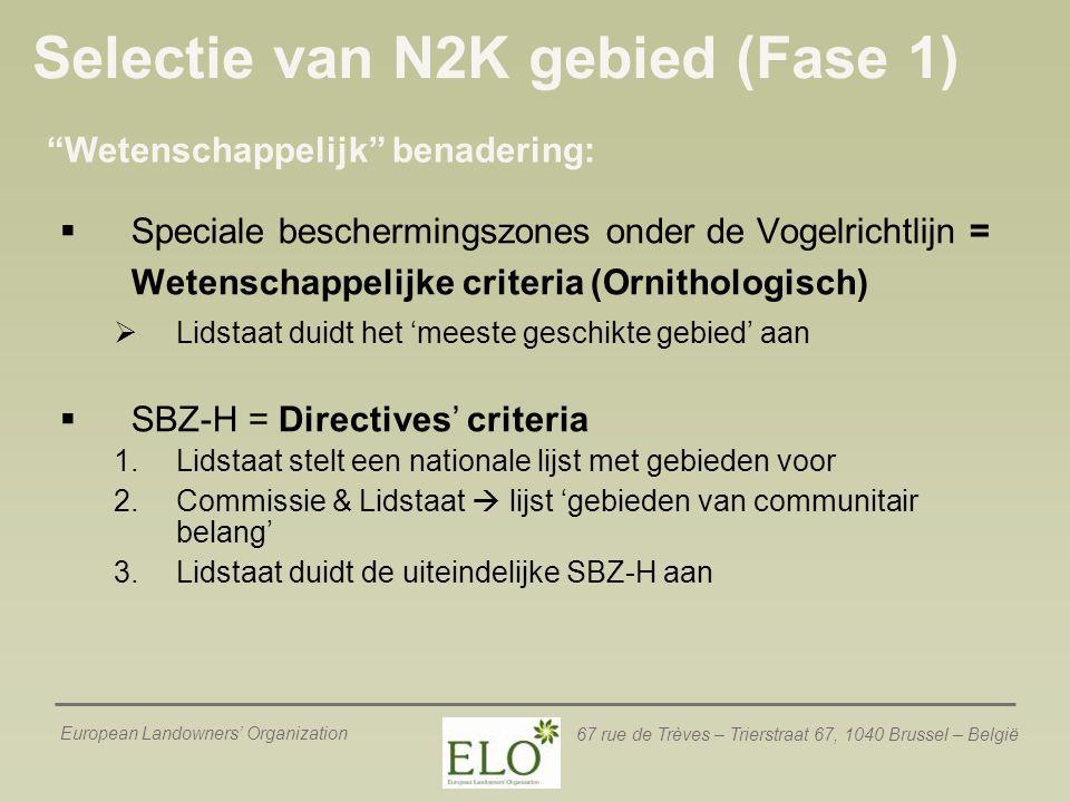 European Landowners' Organization 67 rue de Trèves – Trierstraat 67, 1040 Brussel – België Selectie van N2K gebied (Fase 1)  Speciale beschermingszon