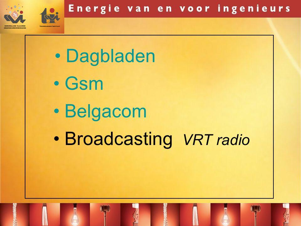 Dagbladen Gsm Belgacom Broadcasting VRT radio