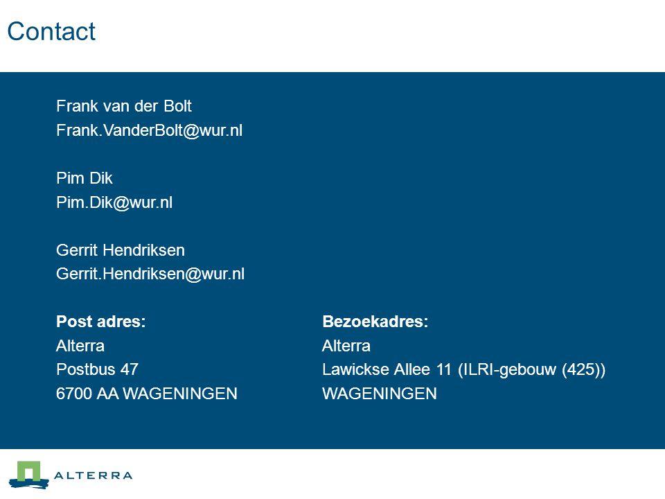 Contact Frank van der Bolt Frank.VanderBolt@wur.nl Pim Dik Pim.Dik@wur.nl Gerrit Hendriksen Gerrit.Hendriksen@wur.nl Post adres:Bezoekadres:Alterra Po