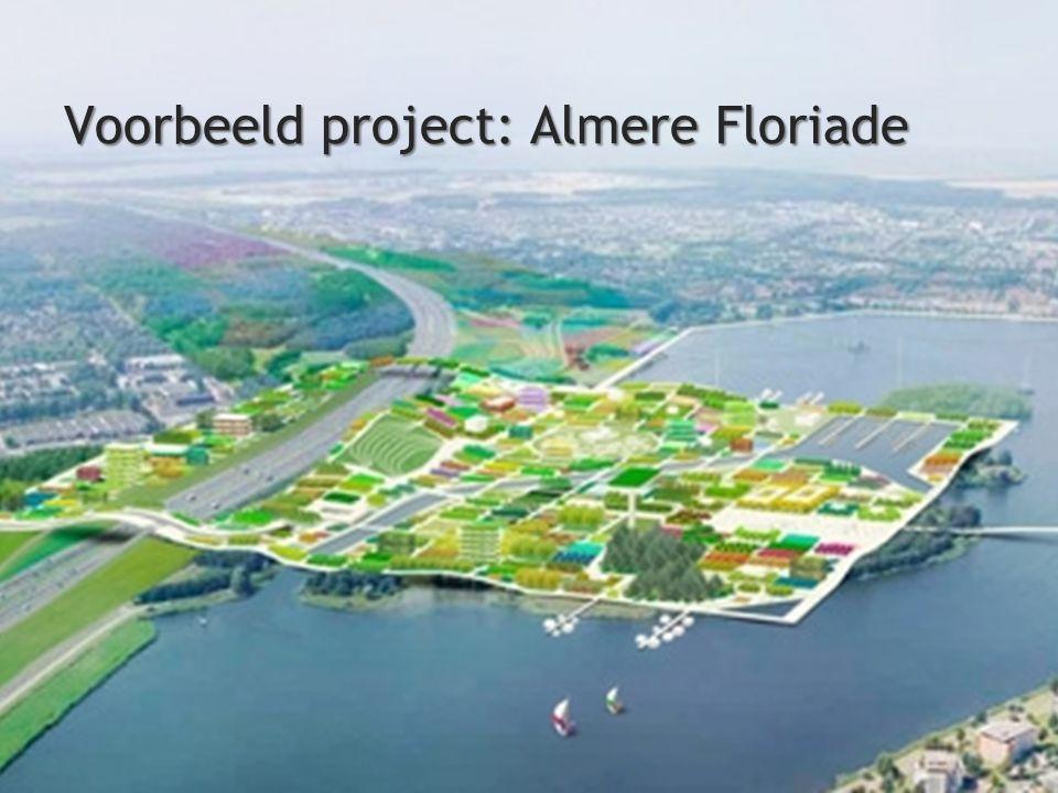 Voorbeeld project: Almere Floriade