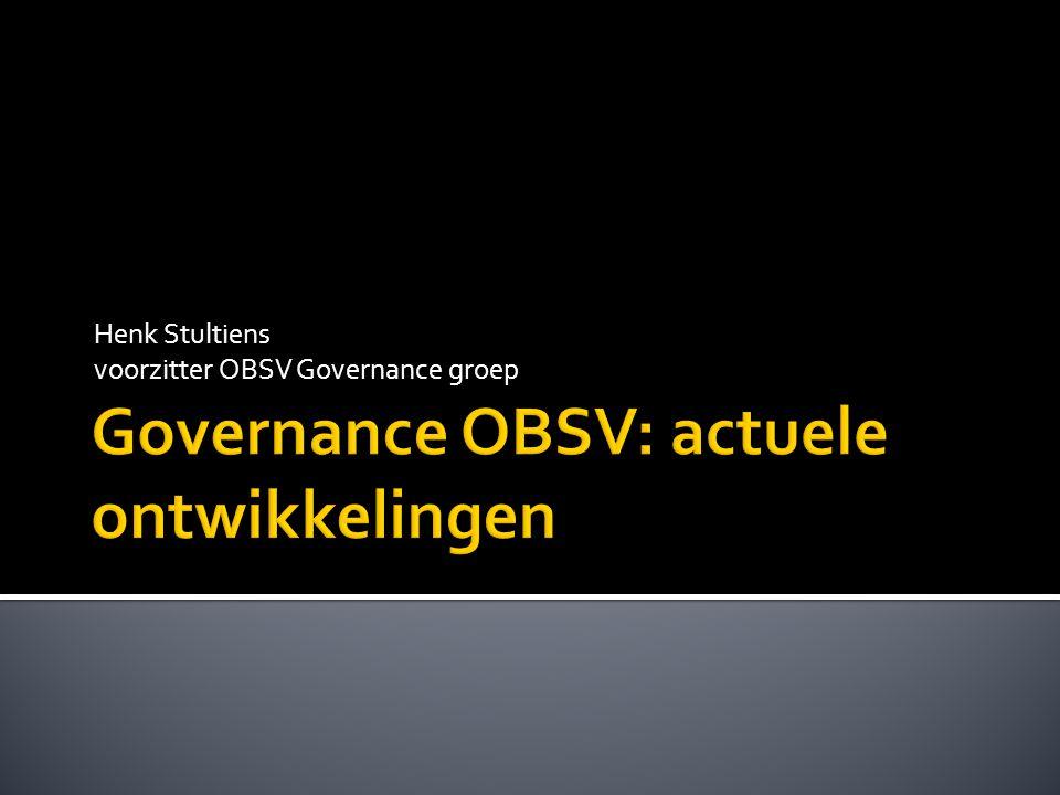 Henk Stultiens voorzitter OBSV Governance groep