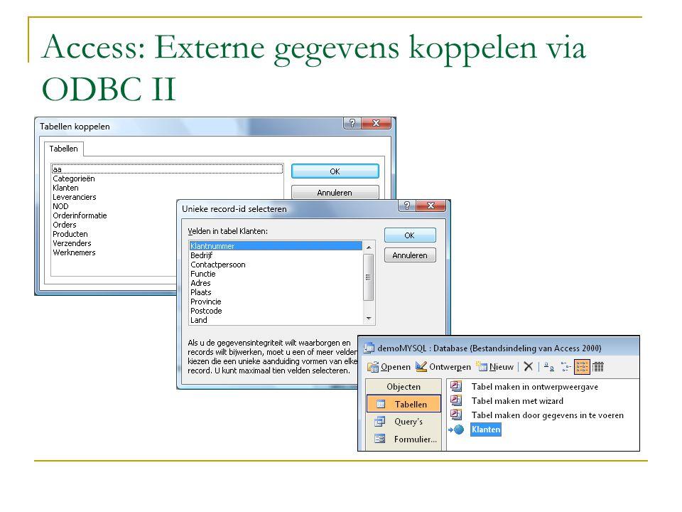 Access: Externe gegevens koppelen via ODBC II