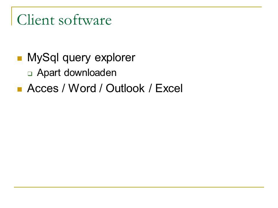 ODBC-connectie maken Download en installeer mysql-connector- odbc-5.1.5-win32.MSI  http://dev.mysql.com/downloads/#connector-odbc http://dev.mysql.com/downloads/#connector-odbc Start ODBC-beheer  Start -> Configuration -> Administrative tools -> Datasources… Koppel tabellen aan Access via Bestand -> Externe gegevens..