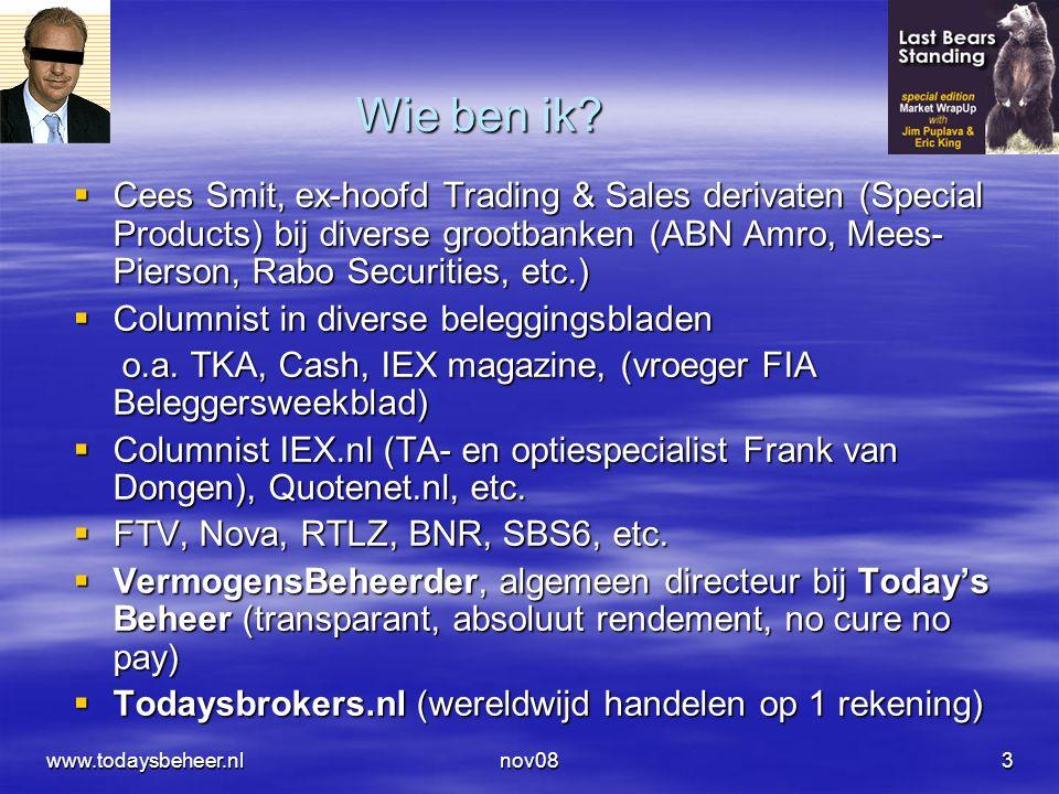 nov083 Wie ben ik?  Cees Smit, ex-hoofd Trading & Sales derivaten (Special Products) bij diverse grootbanken (ABN Amro, Mees- Pierson, Rabo Securitie