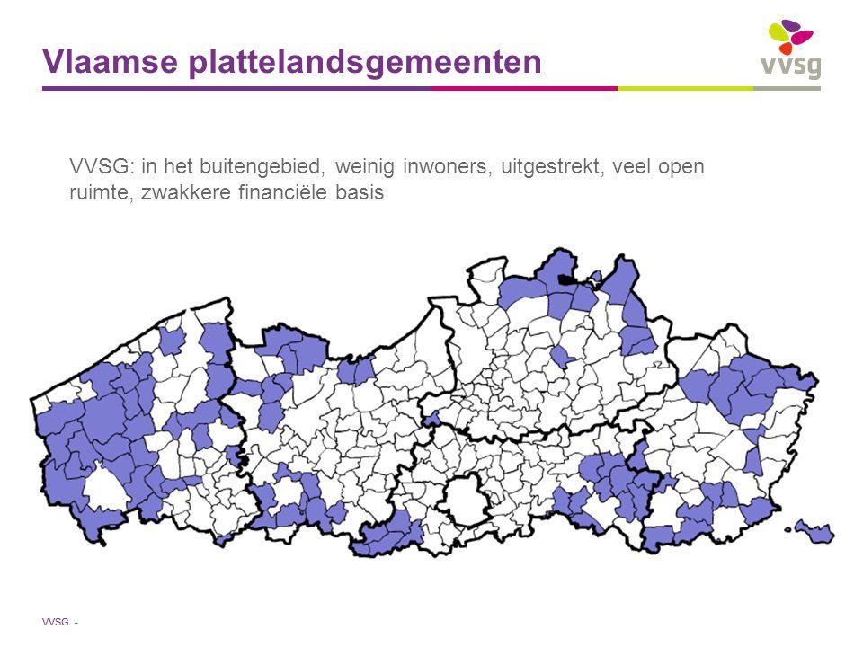 VVSG - Vlaamse plattelandsgemeenten VVSG: in het buitengebied, weinig inwoners, uitgestrekt, veel open ruimte, zwakkere financiële basis