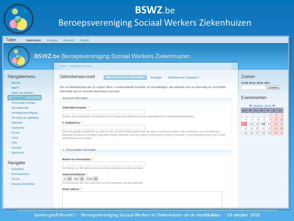 BSWZ.be Beroepsvereniging Sociaal Werkers Ziekenhuizen Samen geeft Kracht ! - Beroepsvereniging Sociaal Werkers in Ziekenhuizen uit de startblokken -