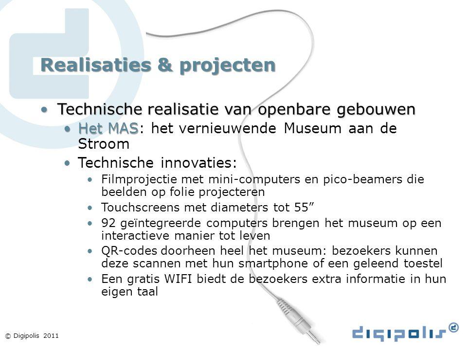 © Digipolis 2011 Realisaties & projecten Technische realisatie van openbare gebouwenTechnische realisatie van openbare gebouwen Het MASHet MAS: het ve