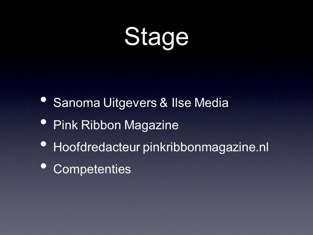 Stage Sanoma Uitgevers & Ilse Media Pink Ribbon Magazine Hoofdredacteur pinkribbonmagazine.nl Competenties
