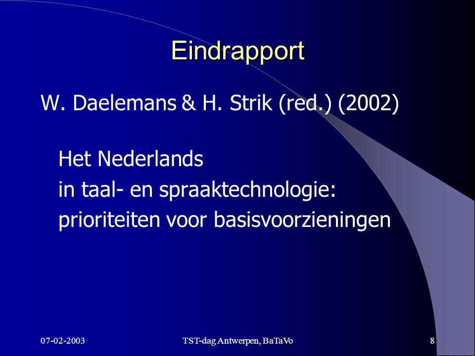 07-02-2003TST-dag Antwerpen, BaTaVo8 Eindrapport W.