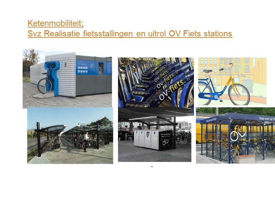 Realisatie Fietsstallingen stations (Regeling 'Ruimte voor de Fiets') 50% Prorail / 50% Stadsregio/ 0% gemeente Realisatie/ uitbreiding P&R terreinen (Regeling 5% groei op het spoor') 33% Ministerie/ 33% Stadsregio/ 33% gemeente) Realisatie OV Fiets 90% Stadsregio/ 10% gemeente (realisatie, beheer en onderhoud doet NS OVFiets) Subsisidiemogelijkheden Ketenmobiliteit: