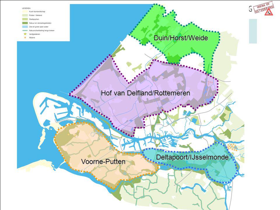 Voorne-Putten Deltapoort/IJsselmonde Hof van Delfland/Rottemeren Duin/Horst/Weide
