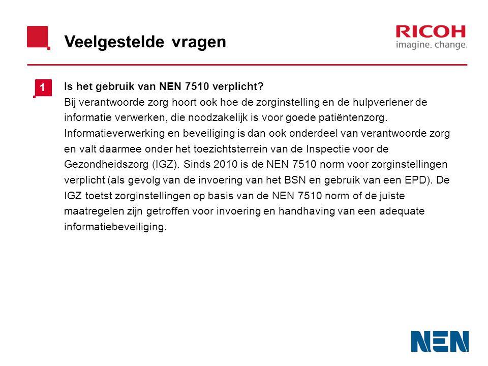 Veelgestelde vragen Is het gebruik van NEN 7510 verplicht.