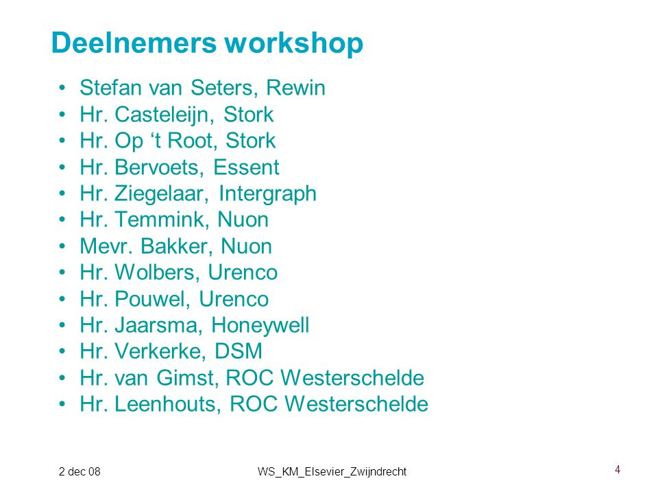 5 2 dec 08WS_KM_Elsevier_Zwijndrecht Hr.Leinse, Elsevier Hr.