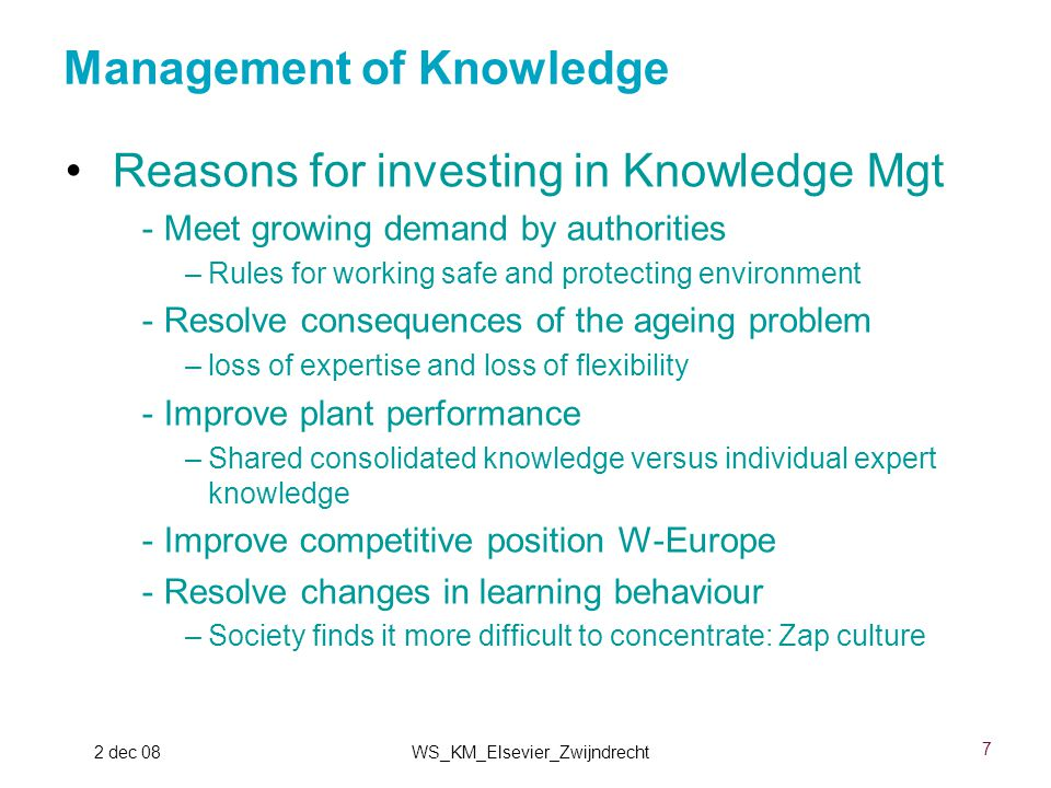 8 2 dec 08WS_KM_Elsevier_Zwijndrecht Reasons for standardizing plant information -Improves information quality and thus reliability -Supports meeting environment and safety demands -Reduces costs -Creates opportunities for innovation e.g.