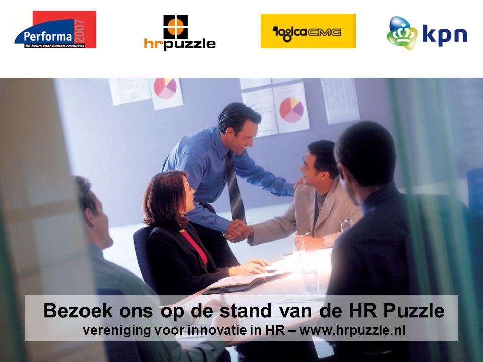 Melvin Spooren en Kees Froeling 3 oktober 2007 Bezoek ons op de stand van de HR Puzzle vereniging voor innovatie in HR – www.hrpuzzle.nl