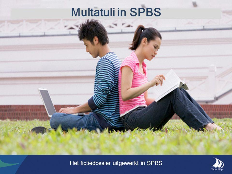 Multatuli in SPBS Het fictiedossier uitgewerkt in SPBS