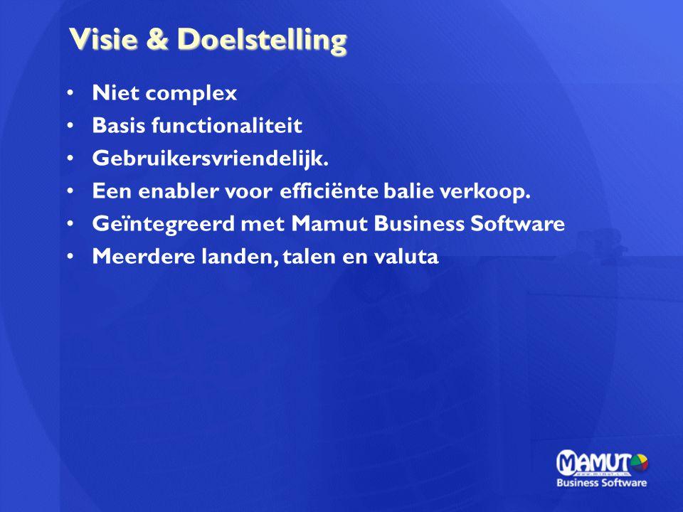 Visie & Doelstelling Visie & Doelstelling Niet complex Basis functionaliteit Gebruikersvriendelijk. Een enabler voor efficiënte balie verkoop. Geïnteg